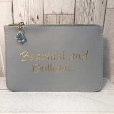 Slogan Pouch  - Beautiful & Brilliant